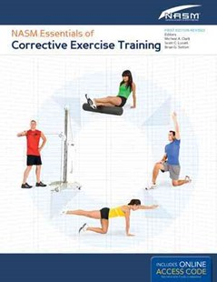 NASM Essentials Of Corrective Exercise Training First Edition Revised